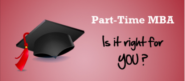 Part-Time, Executive or Full-Time MBA?