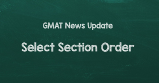 GMAC introduces new GMAT Select Section Order